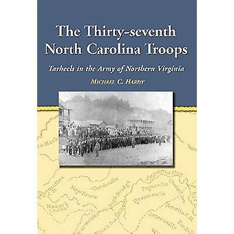 Las trigésimas séptimas tropas de Carolina del Norte - Tar Heels en el Ejército de No