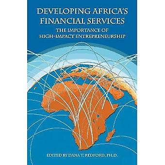 Developing Africa: The Importance of High-Impact Entrepreneurship