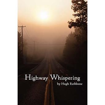 Highway Whispering by Rathbone & Hugh