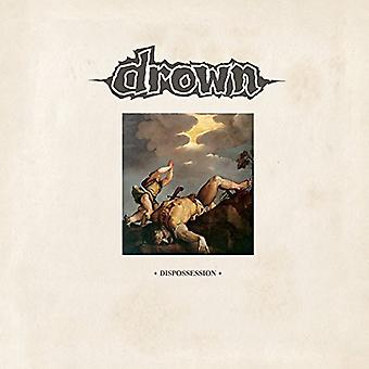 Drown - Dispossession [Vinyl] USA import