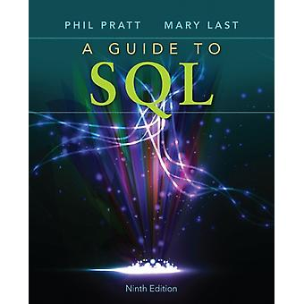 A Guide to SQL (Paperback) by Pratt Philip J. Last Mary Z.
