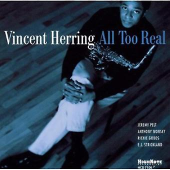 Vincent Herring - All Too Real [CD] USA import