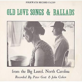 Old Love Songs & Ballads From the Big Laurel North - Old Love Songs & Ballads From the Big Laurel North [CD] USA import