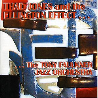Faulkner, Tony Jazz Orchestra - Thad Jones & der Ellington-Effekt [CD] USA import