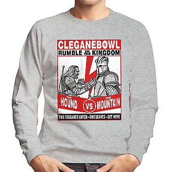 Rumble In The Kingdom The Hound Vs The Mountain Game Of Thrones Men's Sweatshirt