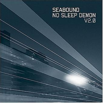 Seabound - Seabound: Vol. 2-No Sleep Demon [CD] USA import