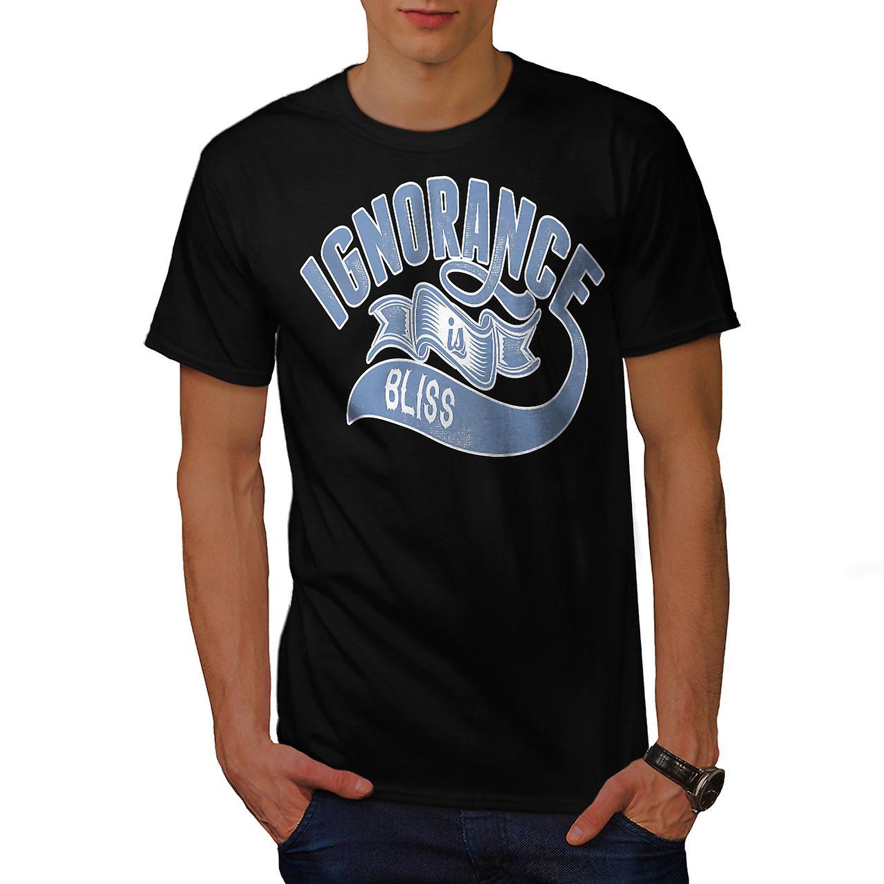 Ignorance Is Bliss Slogan Men Black T-shirt | Wellcoda