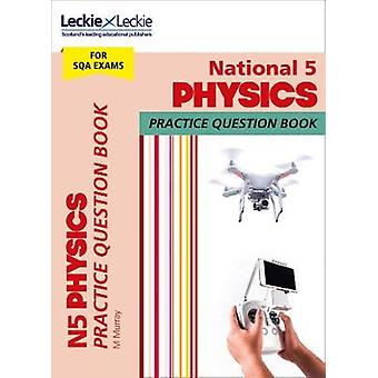 National 5 Physics Practice Question Book by Michael Murray - 9780008