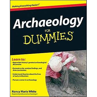 Archaeology for Dummies by Nancy Marie White - 9780470337325 Book