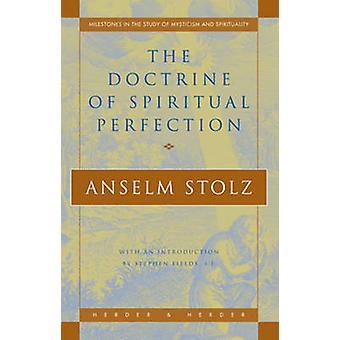 La Doctrine de la Perfection spirituelle par Anselm Stolz - 9780824518875