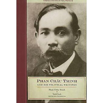 Phan Chau Trinh und seinen politischen Schriften von Phan Chau Trinh - Sinh