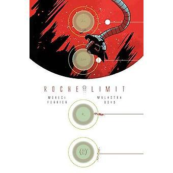 Roche Limit - Volume 1 by Vic Malhotra - Michael Moreci - 978163215199