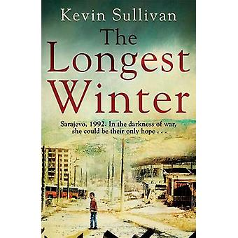 The Longest Winter - What Do You Do When War Tears Your World Apart? b