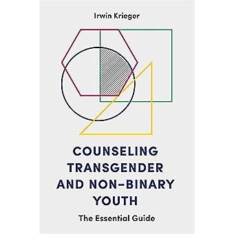 Rådgivning transpersoner och icke-binära ungdom - Guide för väsentliga av jag