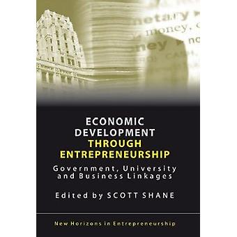 Economic Development Through Entrepreneurship - Government - Universit