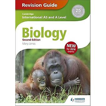 Cambridge International AS/A Level Biology Revision Guide by Mary Jon