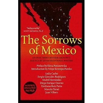 The Sorrows of Mexico by Lydia Cacho - Anabel Hernandez - Juan Villor