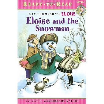 Eloise and the Snowman (Kay Thompson's Eloise)