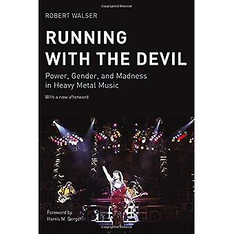 Running with the Devil: Power, Gender, and Madness in Heavy Metal Music (Music Culture)
