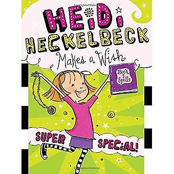 Heidi Heckelbeck fait un souhait: Super spéciale!