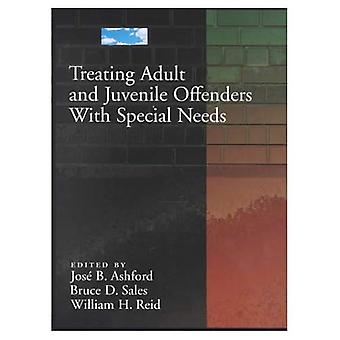 Introduction to Treating Adult and Juvenile Offenders with Special Needs