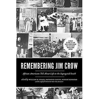 Remembering Jim Crow : African Americans Tell About Life in the Segregated South