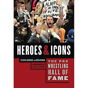 The Pro Wrestling Hall of Fame: Heroes  ; Icons