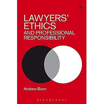 Ethiek en de professionele verantwoordelijkheid van de advocaten