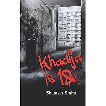 Khadija is 18