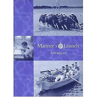 Mariner's Launch [Illustrated]