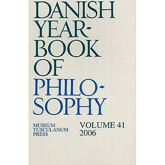 Danish Yearbook of Philosophy, Vol. 41 (2006)