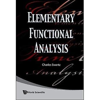 Elementary Functional Analysis