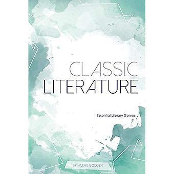 Classic Literature (Essential Literary Genres)