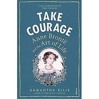 Fatta mod: Anne Bronte och konsten att livet