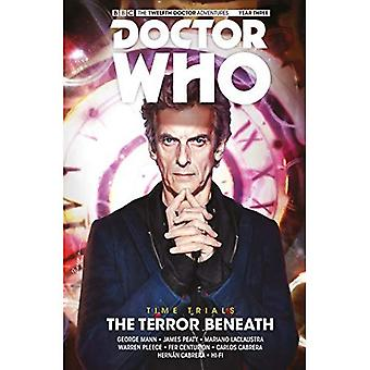 Doctor Who - The Twelfth Doctor: Time Trials: Volume� 1: The Terror Beneath