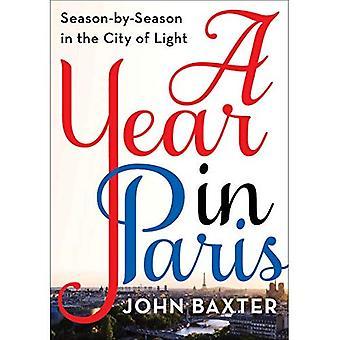 Um ano em Paris: temporada por temporada na cidade da luz