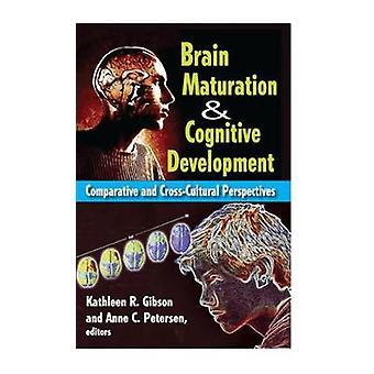 نضج الدماغ ومقارنة النمو المعرفي والمنظورات Crosscultural بواسطة بيترسن أن &