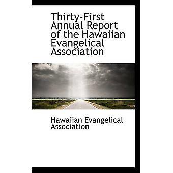 التقرير السنوي ثيرتيفيرست من افانجيليكا الرابطة برابطة & هاواي الإنجيلية هاواي