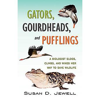 Gators Gourdheads and Pufflings by Jewell & Susan