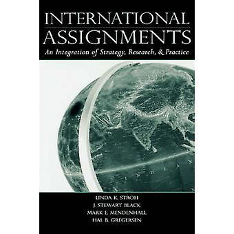 Internationale opdrachten een integratie van strategie onderzoek en praktijk door Stroh & Linda K.