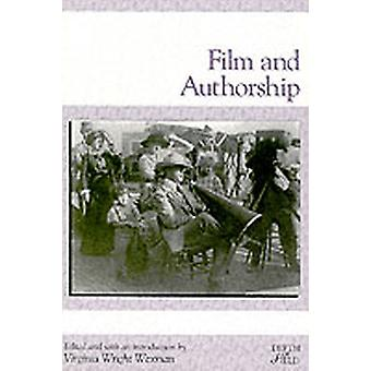 Film and Authorship by Wexman & Virginia Wright