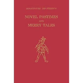Bonaventure Des Perierss roman tijdverdrijf en Merry Tales door La Charite & Raymond C.