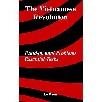 The Vietnamese Revolution Fundamental Problems Essential Tasks by Duan & Le