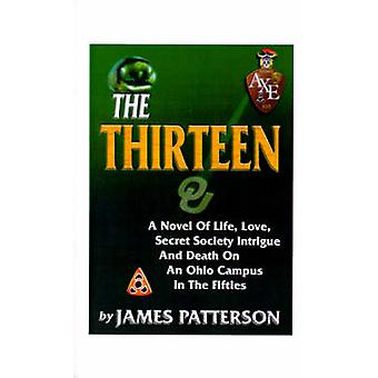 The Thirteen by Patterson & James