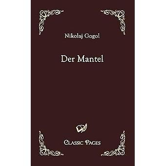 Der Mantel door Gogol & Nikolaj