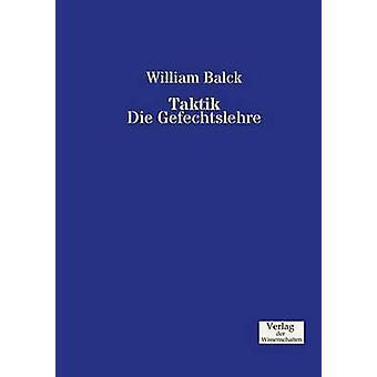 Taktik by Balck & William