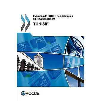 Examens de LOcde Des Politiques de LInvestissement Examens de LOcde Des Politiques de LInvestissement Tunisie 2012 av Oecd