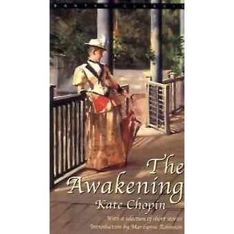 The Awakening - and Selected Stories by Kate Chopin - 9780553213300 B