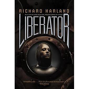Liberator by Richard Harland - 9781442423343 Book