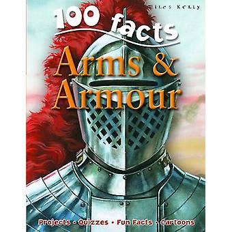 100 Facts on Arms and Armour by Ruper Matthews - 9781848101043 Book